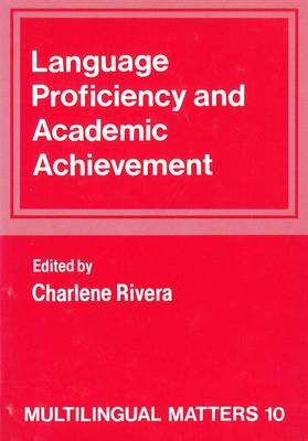 Language Proficiency and Academic Achievement - Multilingual Matters (Hardback)
