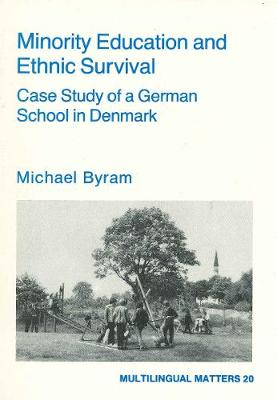 Minority Education and Ethnic Survival - Multilingual Matters (Hardback)