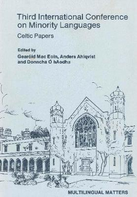 Minority Language Conference (3rd): Celtic Papers - Multilingual Matters (Hardback)