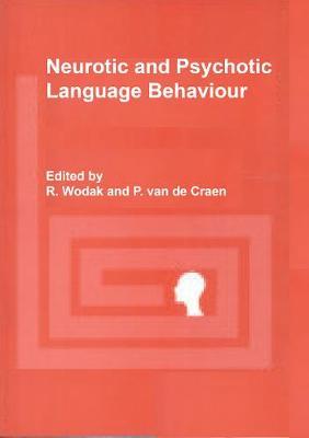 Neurotic and Psychotic Language Behaviour (Hardback)
