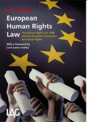 European Human Rights Law: The Human Rights Act 1998 and the European Convention on Human Rights (Paperback)