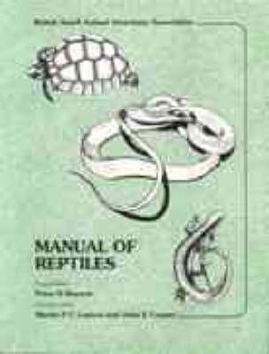Manual of Reptiles - BSAVA British Small Animal Veterinary Association (Paperback)