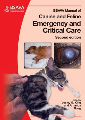 BSAVA Manual of Canine and Feline Emergency and Critical Care 2E - BSAVA British Small Animal Veterinary Association (Paperback)