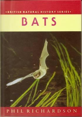 Bats - British Natural History Series (Hardback)