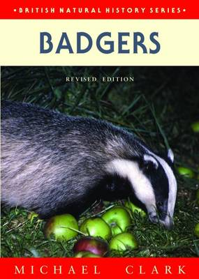 Badgers - British Natural History Series (Hardback)