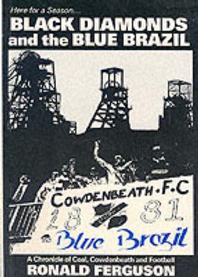 Black Diamonds and the Blue Brazil (Paperback)