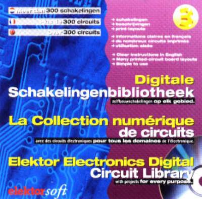 Elektor Electronics Digital Circuit Library: v. 3 (CD-ROM)