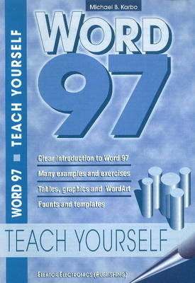 Word 97: Teach Yourself (Paperback)