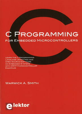 C Programming for Embedded Microcontrollers (Paperback)