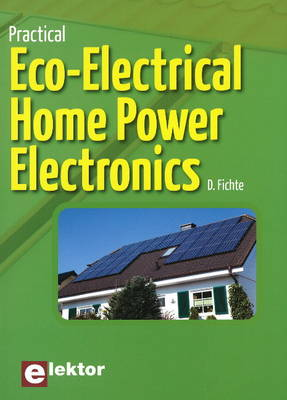 Practical Eco-Electrical Home Power Electronics (Paperback)