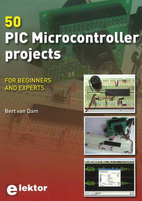 50 PIC Microcontroller Projects: For Beginners & Experts (Paperback)
