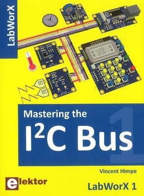 Mastering the I2C Bus (Paperback)