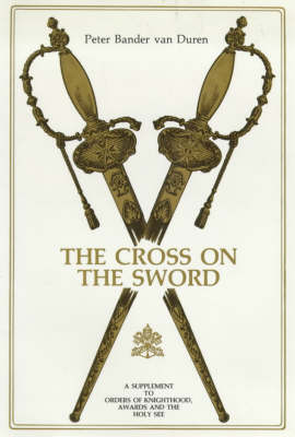 The Cross on the Sword (Hardback)