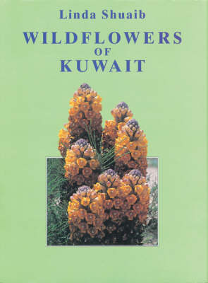 Wildflowers of Kuwait (Hardback)