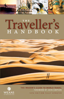 The Traveller's Handbook: The Insider's Guide to World Travel (Paperback)