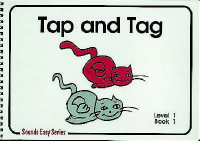 Tap and Tag: Level 1 Bk. 1: Sounds Easy - Sounds Easy (Spiral bound)