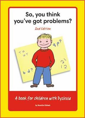 So You Think You've Got Problems?: So, You Think You've Got Problems (Paperback)
