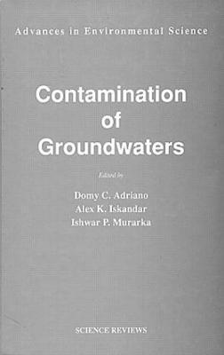 Contamination of Groundwaters (Hardback)