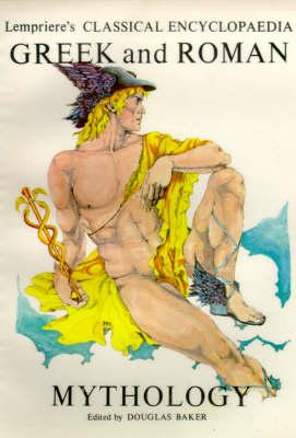 Classical Encyclopaedia of Greek and Roman Mythology: A-C v. 1 (Paperback)
