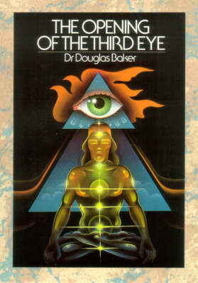 The Opening of the Third Eye (Paperback)