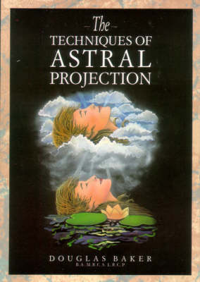 Techniques of Astral Projection (Paperback)