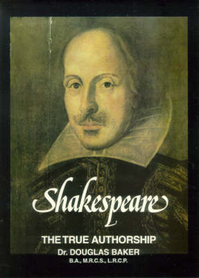 Shakespeare: The True Authorship (Paperback)