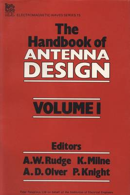 The Handbook of Antenna Design: v. 1 - IEE Electromagnetic Waves S. 15 (Hardback)