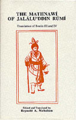 The Mathnawi of Jalalu'ddin Rumi, Vol 4, English Translation - Gibb Memorial Trust Persian Studies (Hardback)