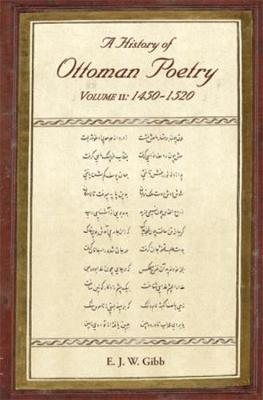 A History of Ottoman Poetry Volume II - Gibb Memorial Trust Turkish Studies (Paperback)