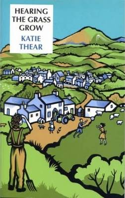 Hearing the Grass Grow (Paperback)