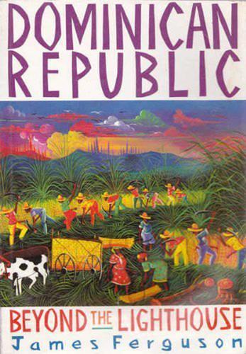 Dominican Republic: Beyond the Lighthouse (Hardback)