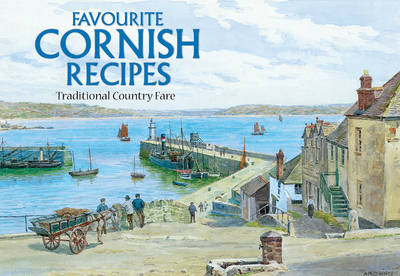 Favourite Cornish Recipes: Traditional Country Fare - Favourite Recipes (Paperback)