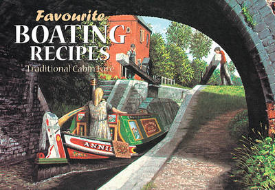 Favourite Boating Recipes: Traditional Cabin Fare - Favourite Recipes 5 (Paperback)