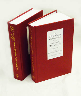 The McCulloch <I>Examinations</I> of the Cambuslang Revival (1742): A Critical Edition [2 volume set]: Conversion Narratives from the Scottish Evangelical Awakening - Scottish History Society 6th Series (Hardback)