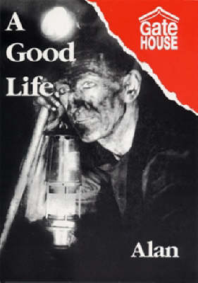 A Good Life (Paperback)
