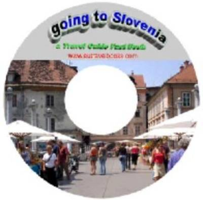 Going to Slovenia - Travel Guide Fact Book (CD-ROM)