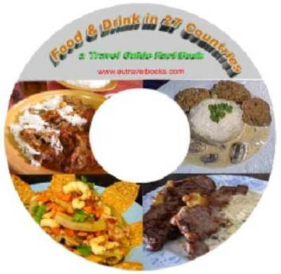 Food and Drink in 27 Countries - A European Food Guide - Travel Guide Fact Book (CD-ROM)