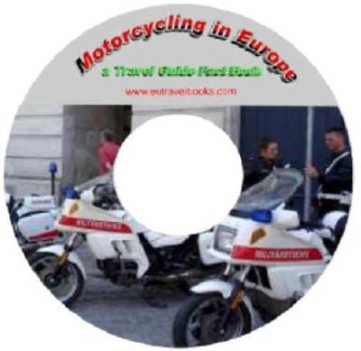 Motorcycling in Europe - Travel Guide Fact Book (CD-ROM)