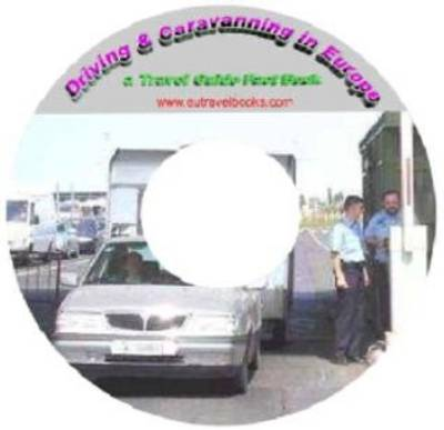 Driving and Caravanning in Europe - Travel Guide Fact Book (CD-ROM)