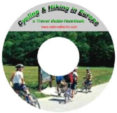 Cycling and Hiking in Europe - Travel Guide Fact Book (CD-ROM)