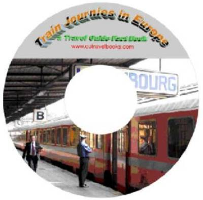 Train Journeys in Europe - Travel Guide Fact Book (CD-ROM)