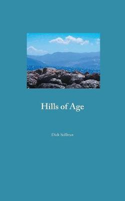 Hills of Age (Paperback)