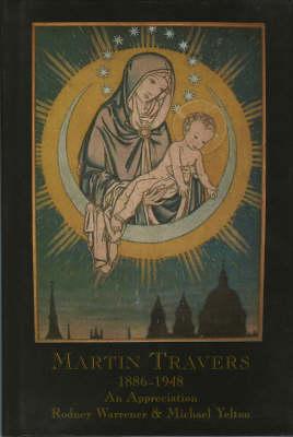 Martin Travers (1886-1948): an Appreciation (Hardback)