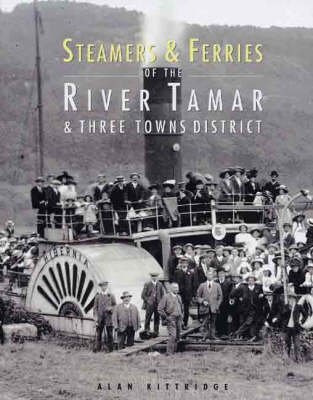 Steamers and Ferries of the River Tamar and Three Towns District (Hardback)