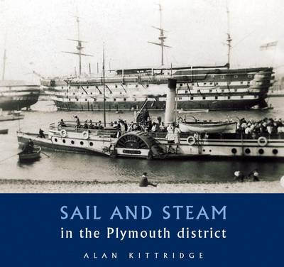 Sail and Steam in the Plymouth District (Paperback)