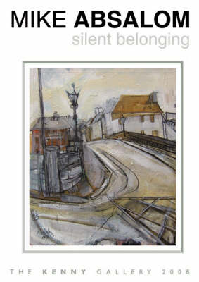 Silent Belonging - an Exhibition of New Paintings (Paperback)