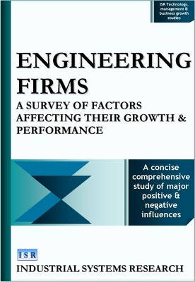Engineering Firms: A Survey of Factors Affecting Their Growth and Performance - ISR Business & Market Reports S. (Hardback)