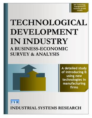 Technological Development in Industry: A Business-economic Survey & Analysis (Hardback)