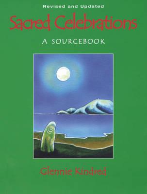 Sacred Celebrations: A Sourcebook (Paperback)