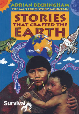 Stories That Crafted the Earth: The Man from Story Mountain (Paperback)